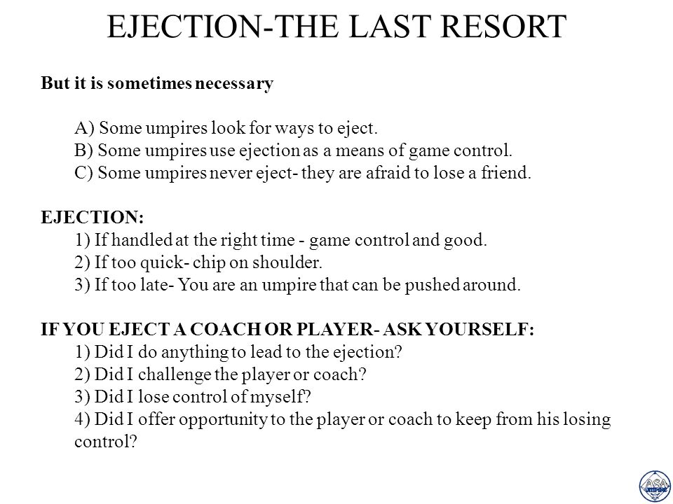 EJECTION-THE LAST RESORT