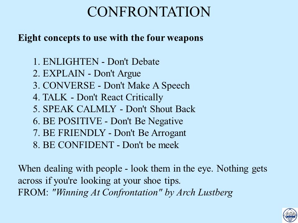 CONFRONTATION Eight concepts to use with the four weapons