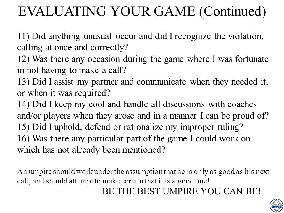 EVALUATING YOUR GAME (Continued)