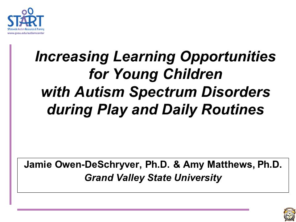Increasing Learning Opportunities for Young Children with Autism Spectrum Disorders during Play and Daily Routines