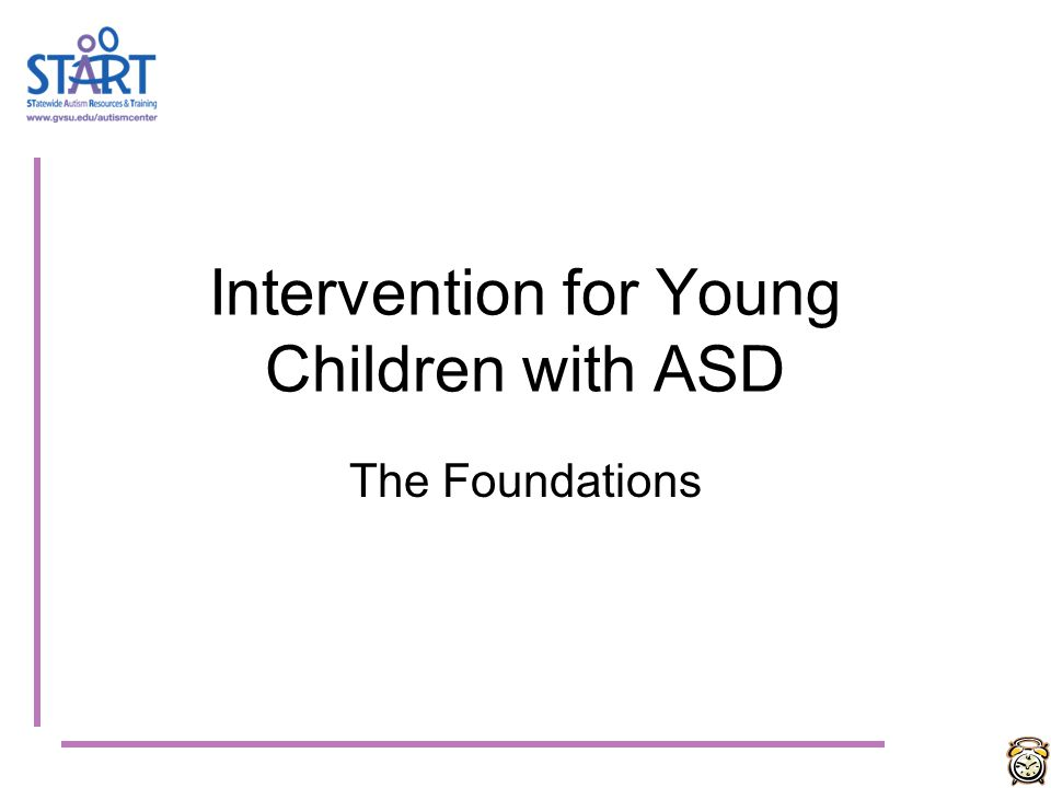 Intervention for Young Children with ASD