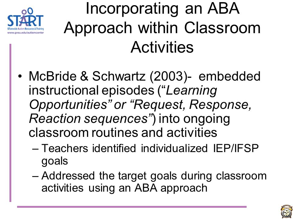 Incorporating an ABA Approach within Classroom Activities