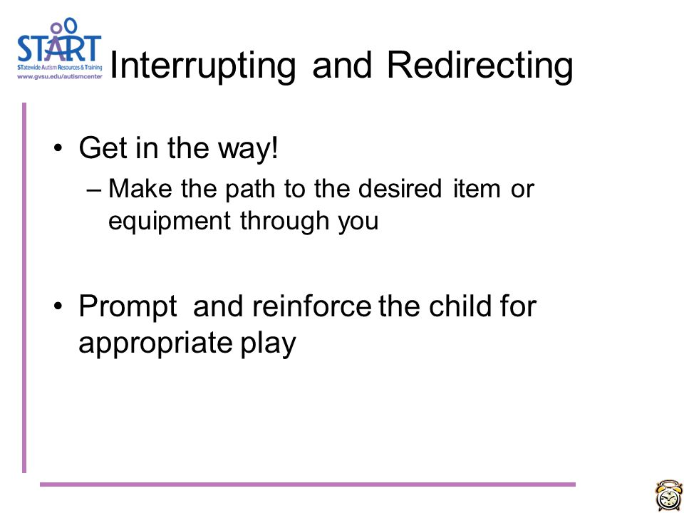 Interrupting and Redirecting
