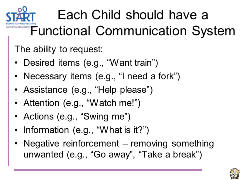 Each Child should have a Functional Communication System