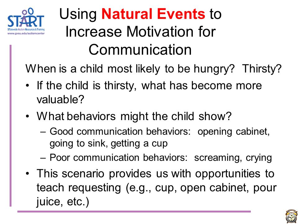 Using Natural Events to Increase Motivation for Communication