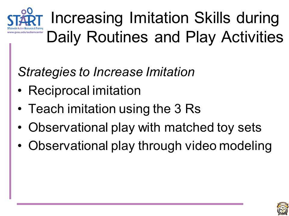 Increasing Imitation Skills during Daily Routines and Play Activities