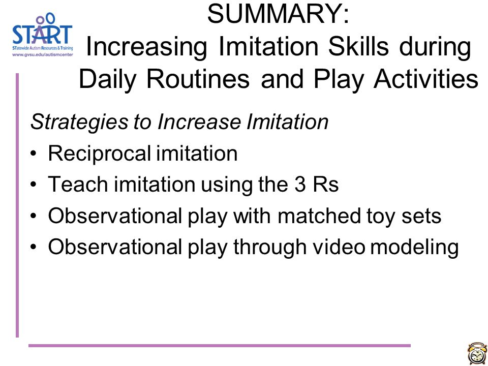 SUMMARY: Increasing Imitation Skills during Daily Routines and Play Activities