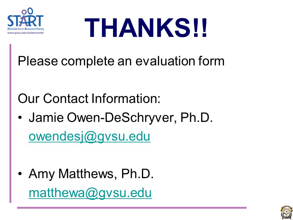 THANKS!! Please complete an evaluation form