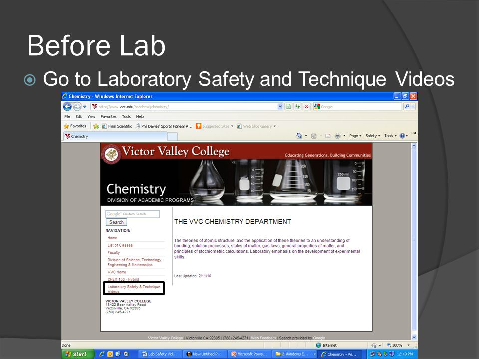 Before Lab Go to Laboratory Safety and Technique Videos