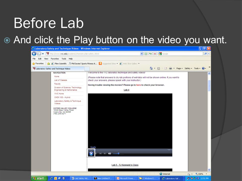 Before Lab And click the Play button on the video you want.