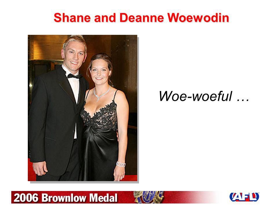 Shane and Deanne Woewodin