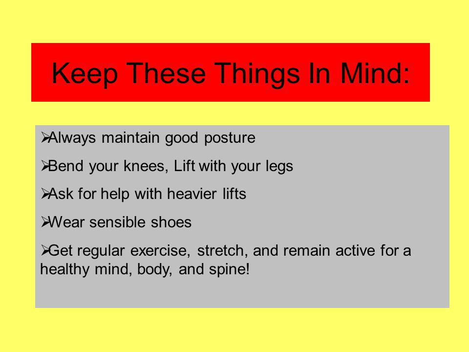 Keep These Things In Mind:
