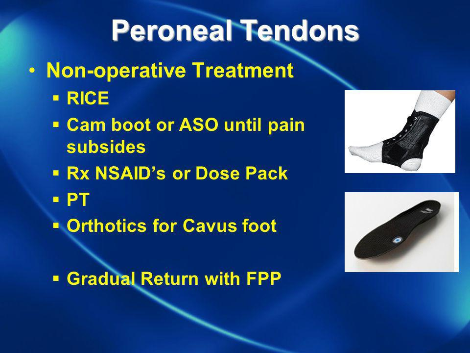 Peroneal Tendons Non-operative Treatment RICE