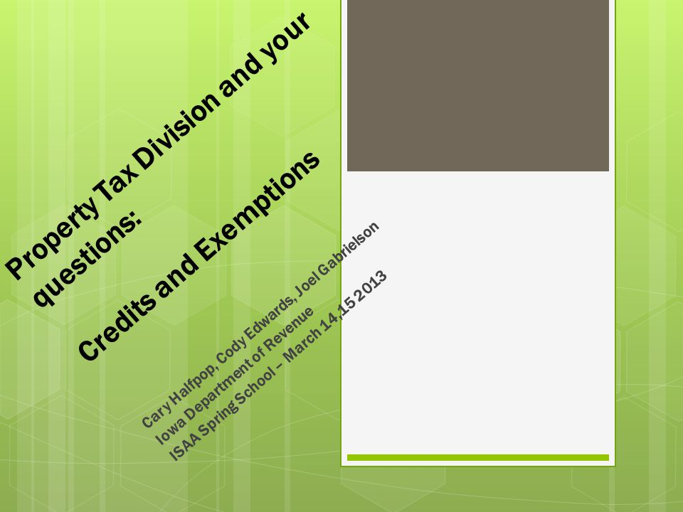 Property Tax Division and your questions: Credits and Exemptions