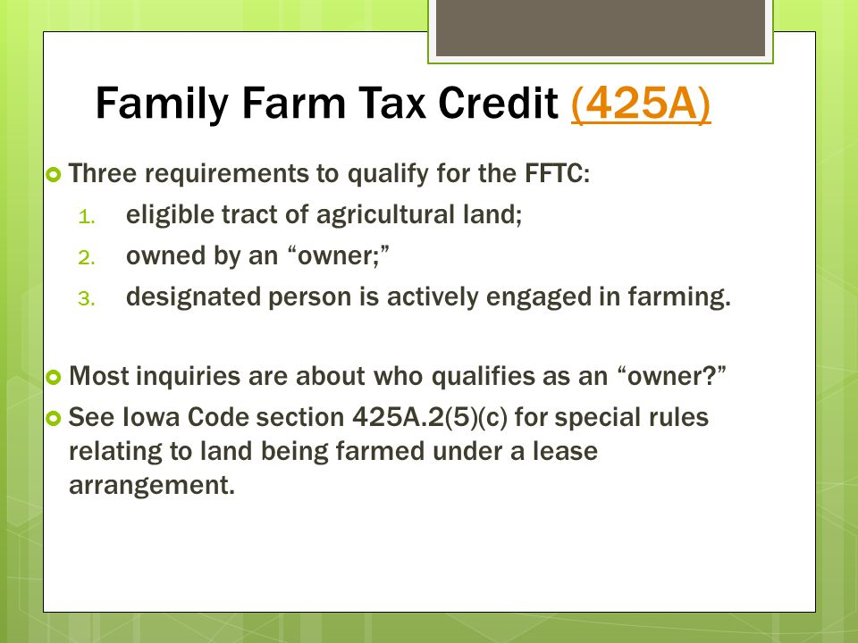 Family Farm Tax Credit (425A)