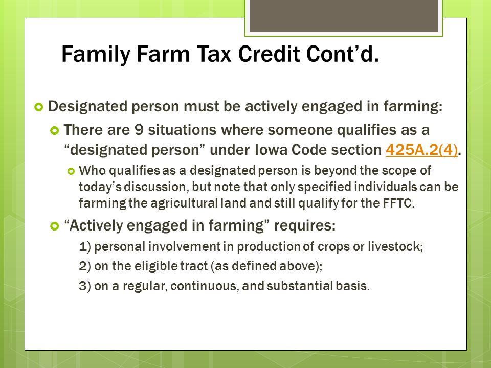 Family Farm Tax Credit Cont'd.