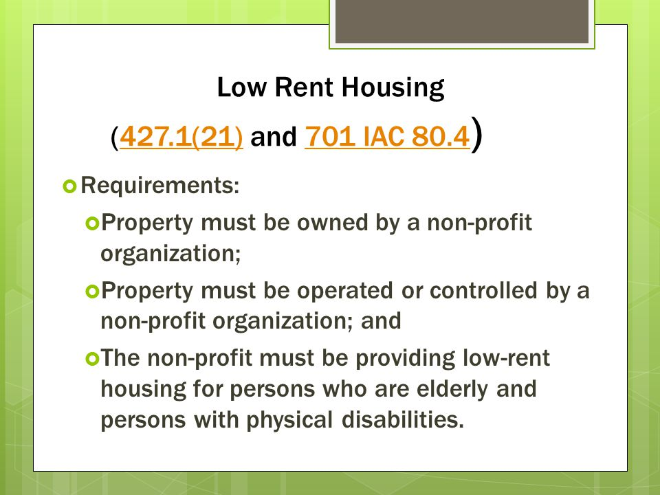 Low Rent Housing (427.1(21) and 701 IAC 80.4)