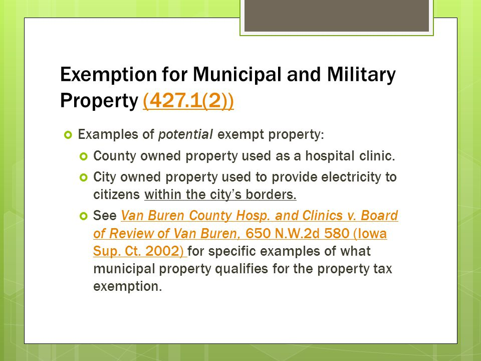 Exemption for Municipal and Military Property (427.1(2))