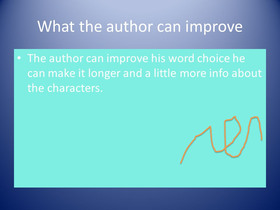 What the author can improve