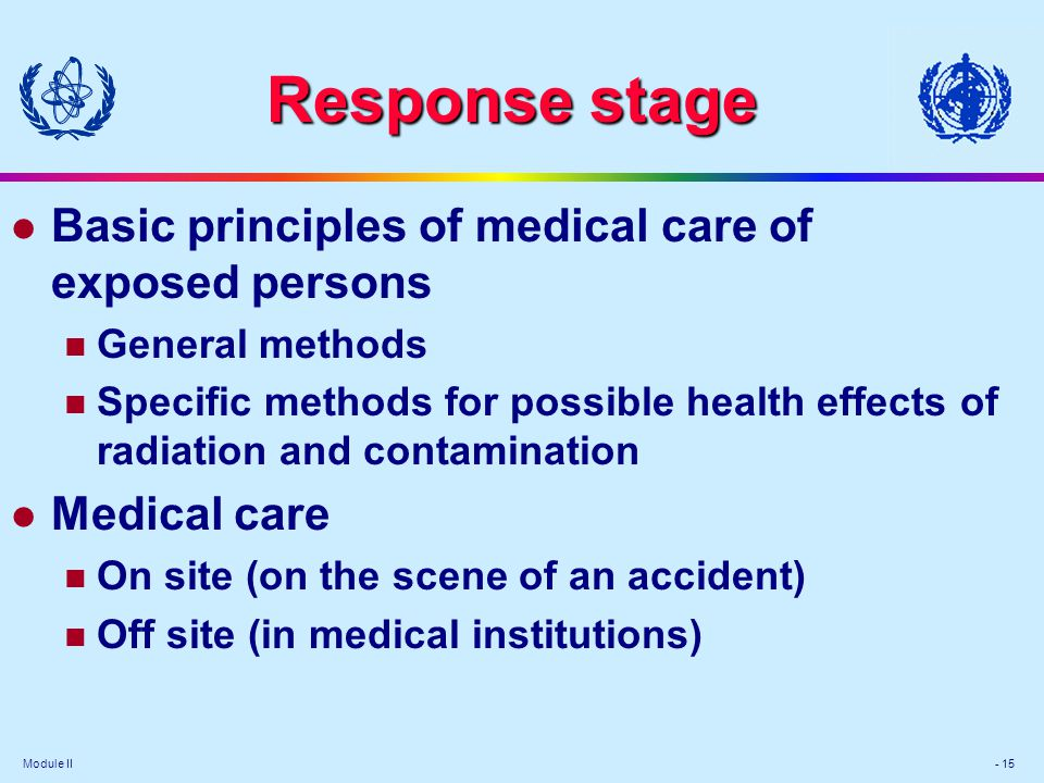 Response stage Basic principles of medical care of exposed persons