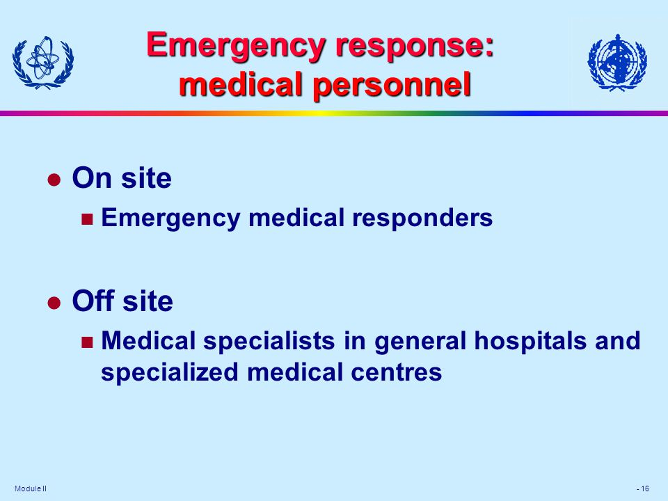 Emergency response: medical personnel