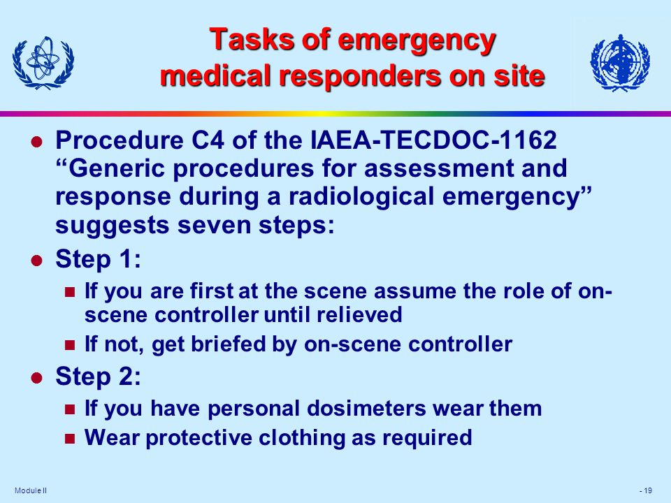 Tasks of emergency medical responders on site
