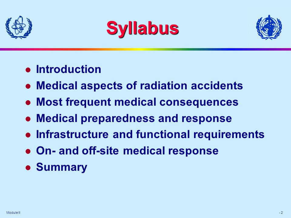 Syllabus Introduction Medical aspects of radiation accidents