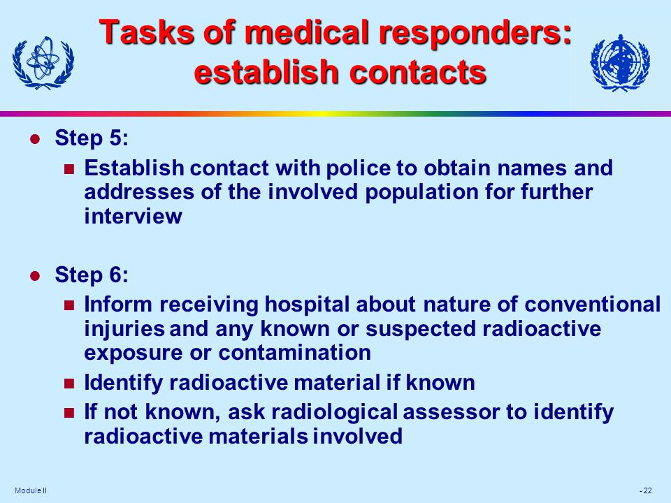 Tasks of medical responders: establish contacts
