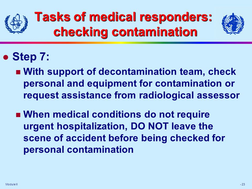 Tasks of medical responders: checking contamination