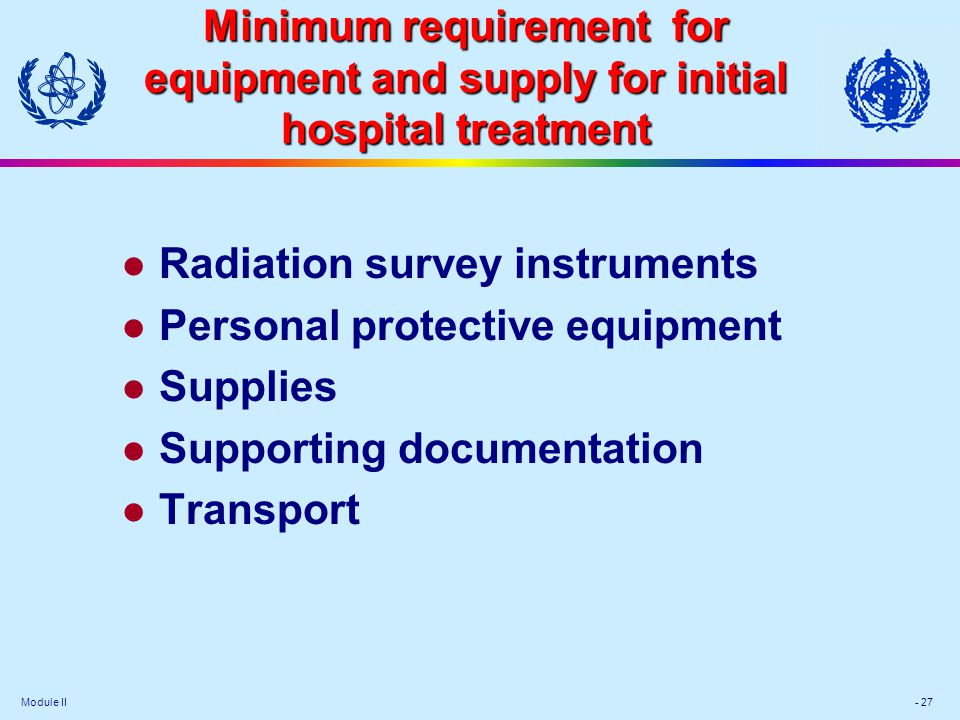 Radiation survey instruments Personal protective equipment Supplies