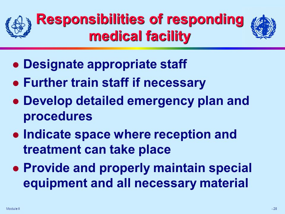 Responsibilities of responding medical facility