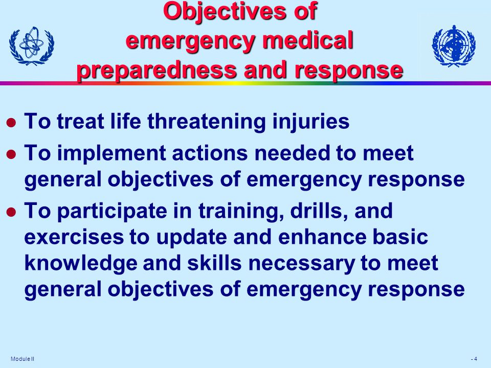 Objectives of emergency medical preparedness and response