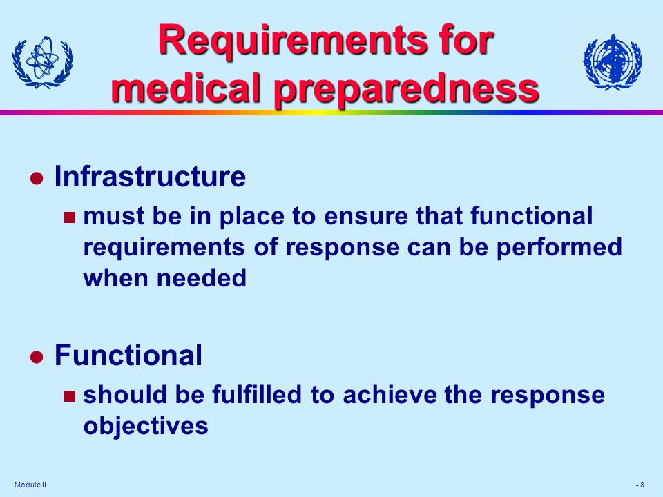 Requirements for medical preparedness