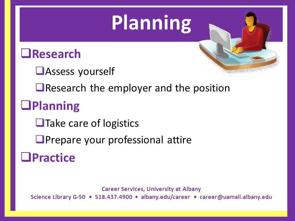 Planning Research Planning Practice Assess yourself