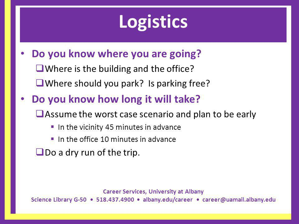 Logistics Do you know where you are going