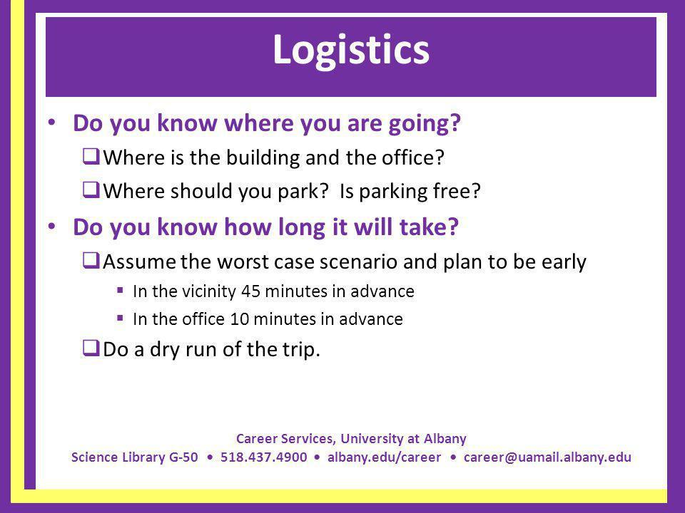 Logistics Do you know where you are going
