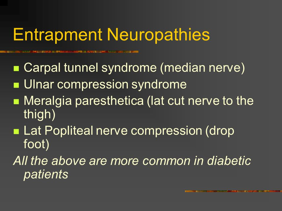 Entrapment Neuropathies
