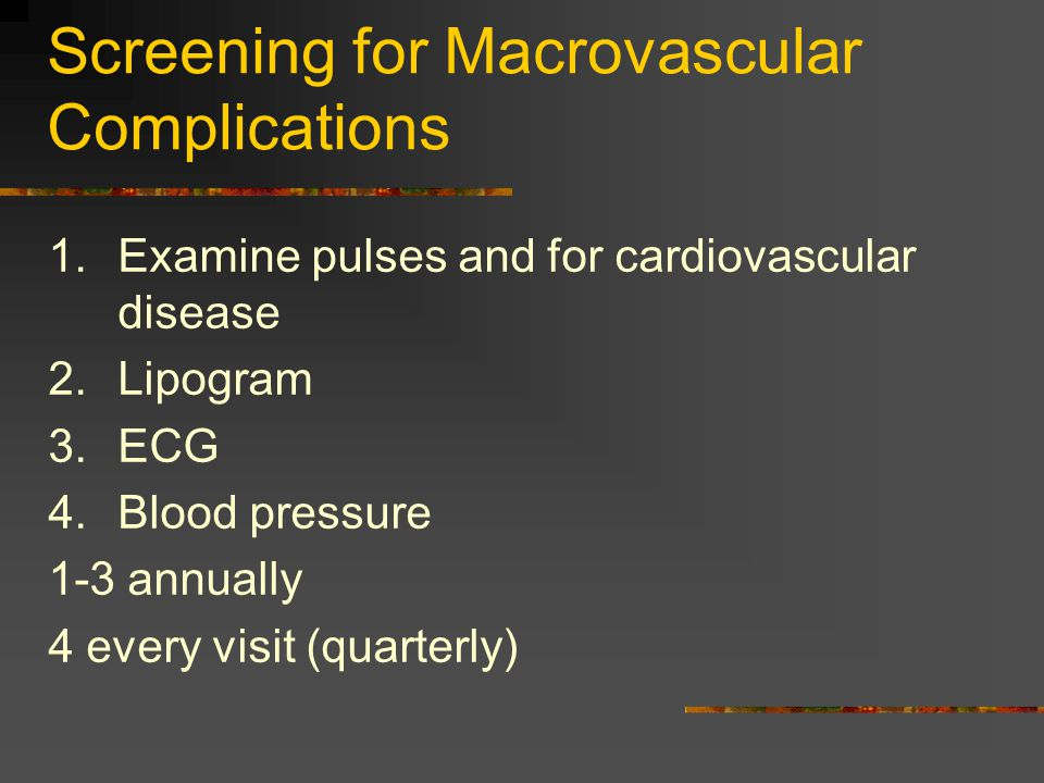 Screening for Macrovascular Complications