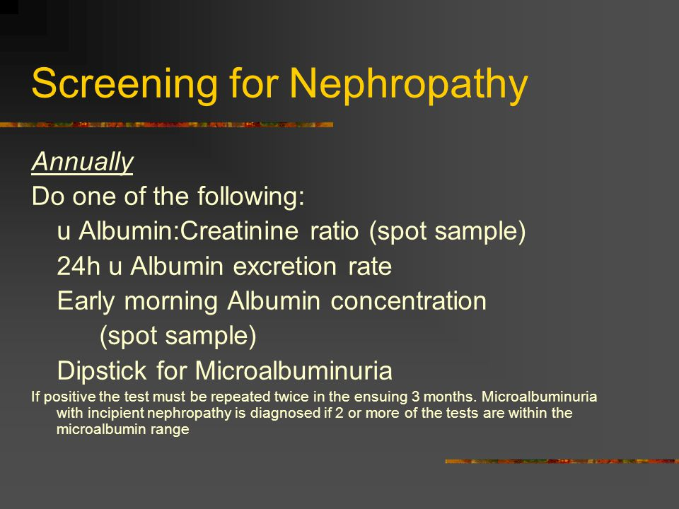 Screening for Nephropathy