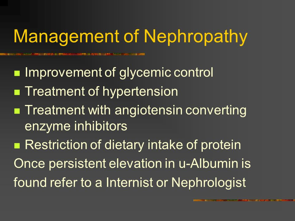 Management of Nephropathy