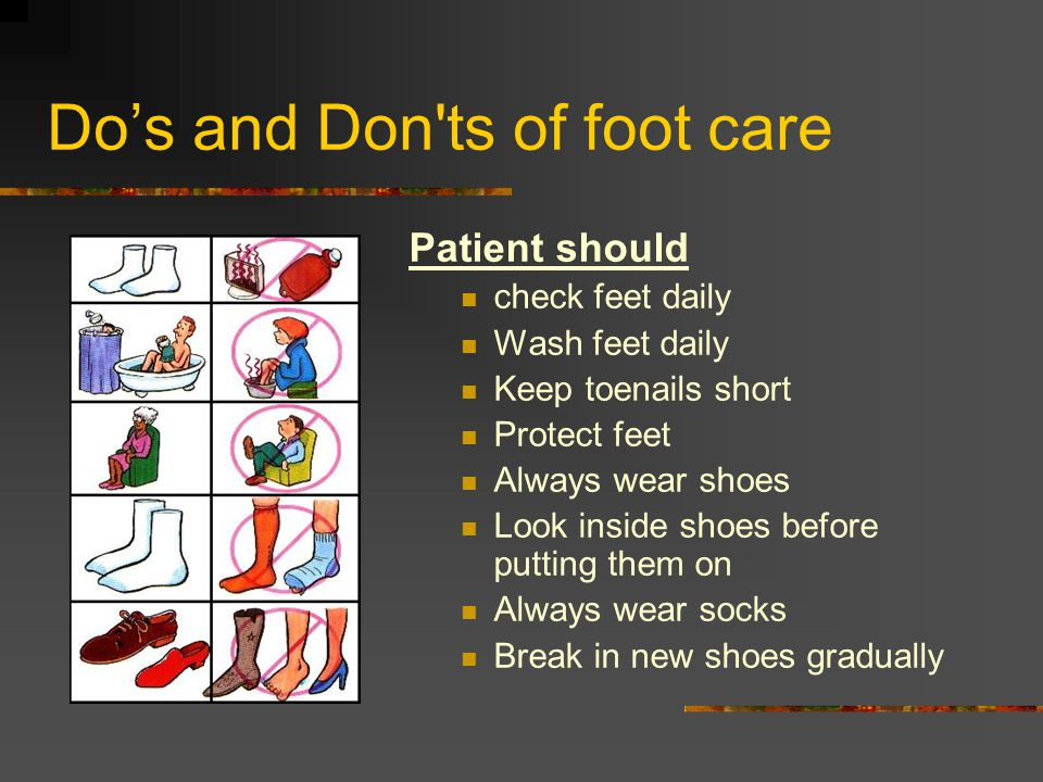 Do's and Don ts of foot care