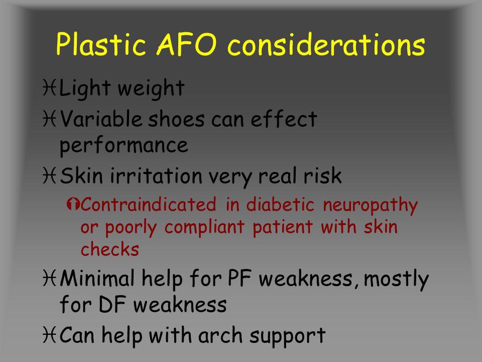 Plastic AFO considerations