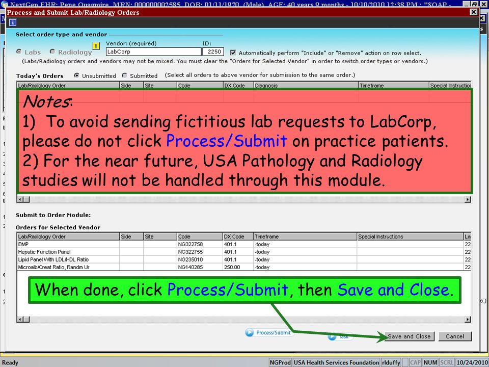 Notes: 1) To avoid sending fictitious lab requests to LabCorp, please do not click Process/Submit on practice patients.
