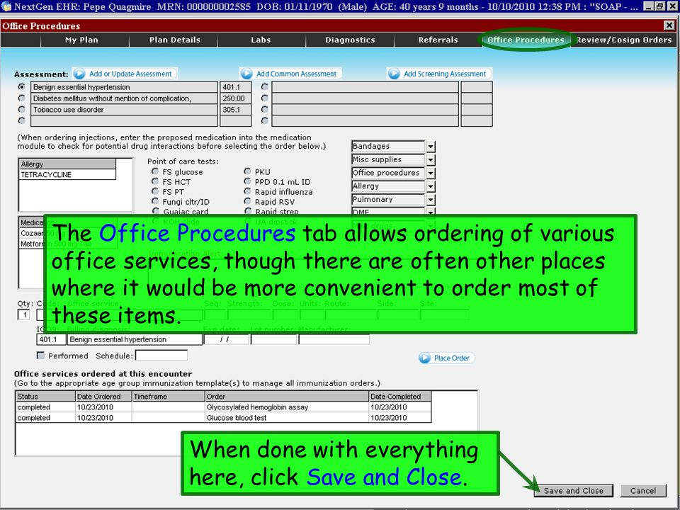 The Office Procedures tab allows ordering of various office services, though there are often other places where it would be more convenient to order most of these items.