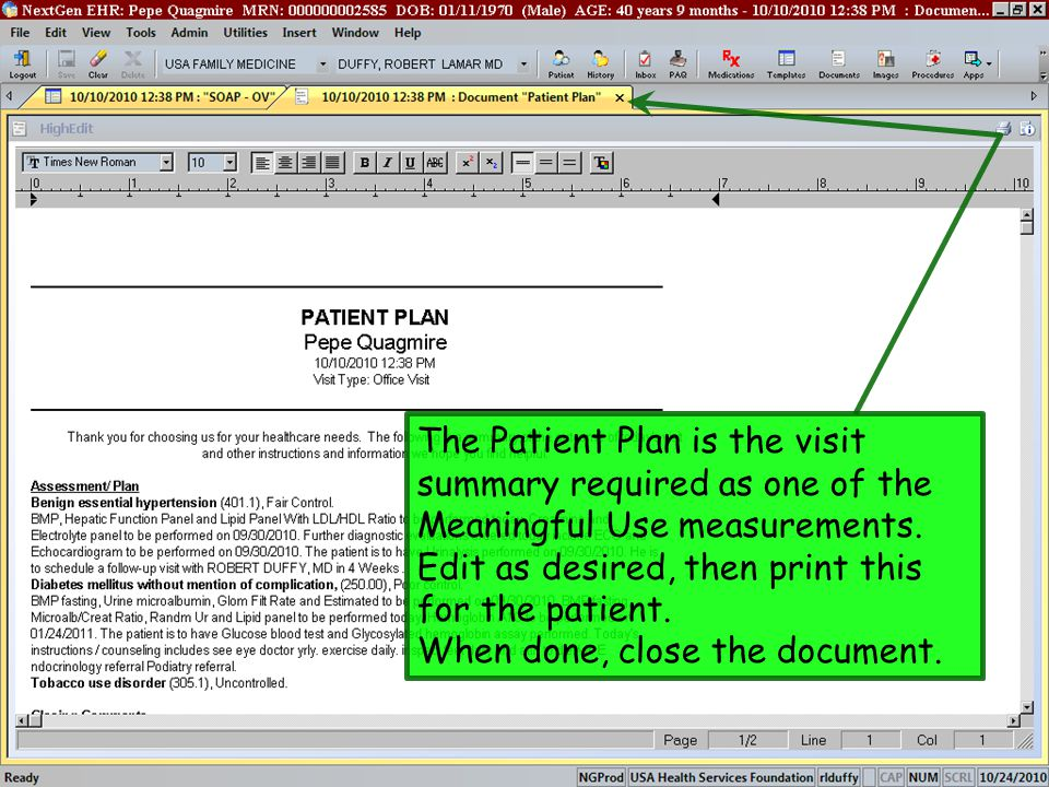 The Patient Plan is the visit summary required as one of the Meaningful Use measurements. Edit as desired, then print this for the patient.