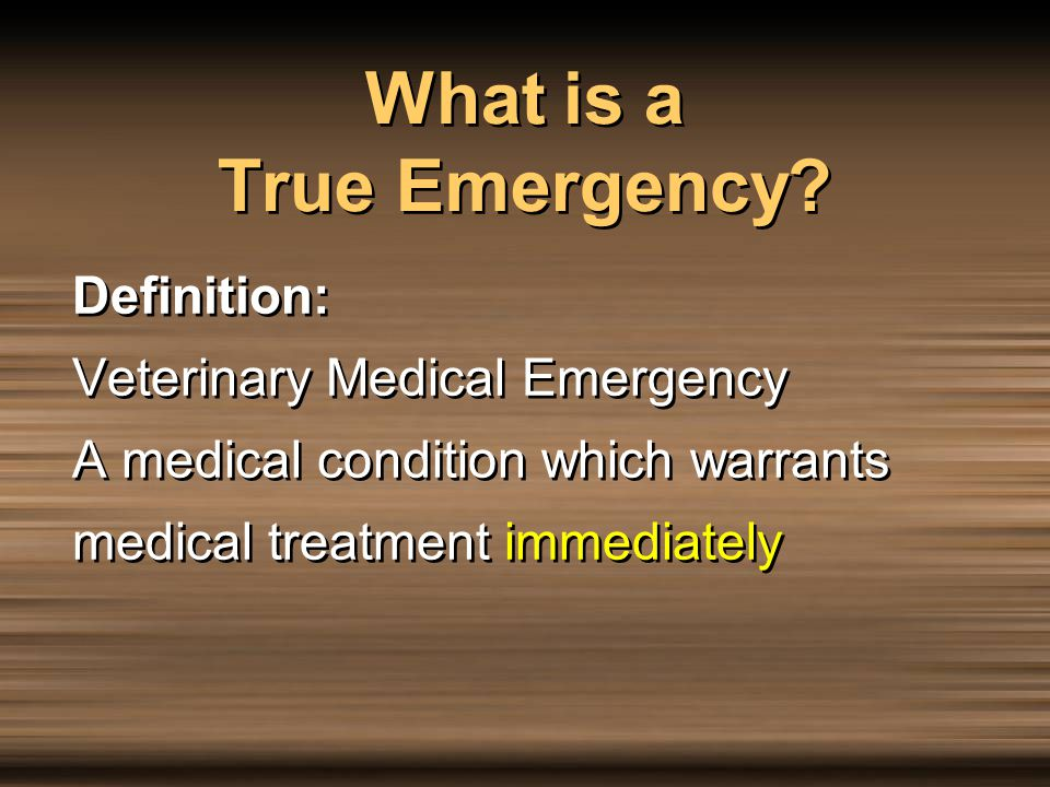 What is a True Emergency