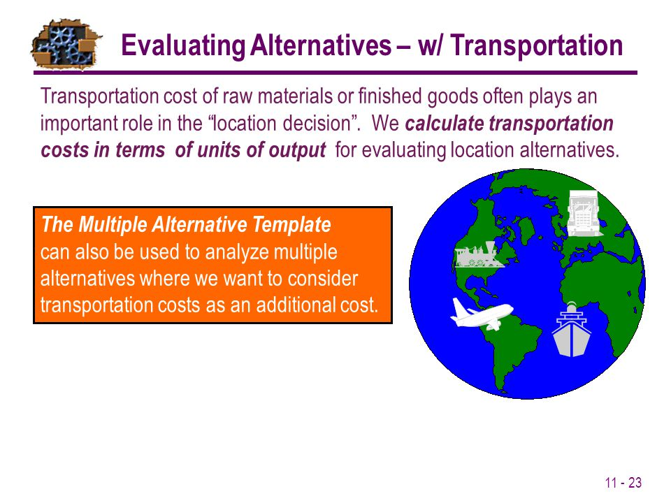 Evaluating Alternatives – w/ Transportation