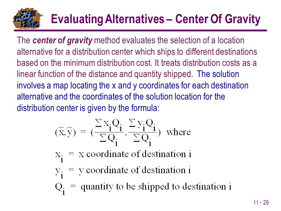 Evaluating Alternatives – Center Of Gravity