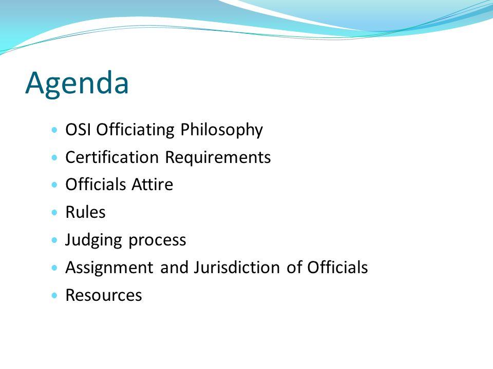 Agenda OSI Officiating Philosophy Certification Requirements