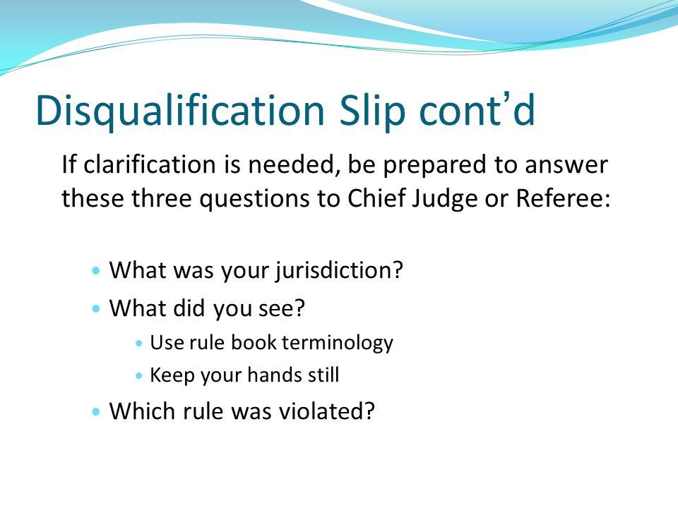 Disqualification Slip cont'd